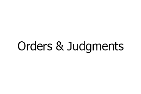 Orders and Judgments
